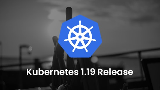Kubernetes 1.19 Release